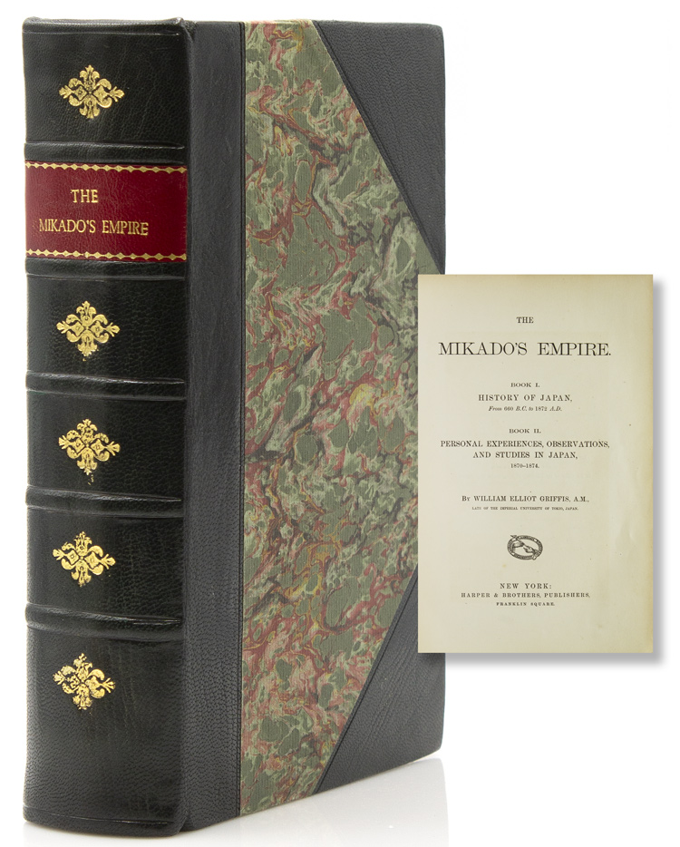 The Mikado's Empire. Book I History of Japan from 660 B.C. to 1872 A.D. Book II. Personal Experiences, Observations, and Studies in Japan 1870-1874. Japan, William Elliot Griffis.