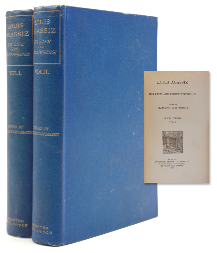 Louis Agassiz His Life and Correspondence. Elizabeth Cary Agassiz.