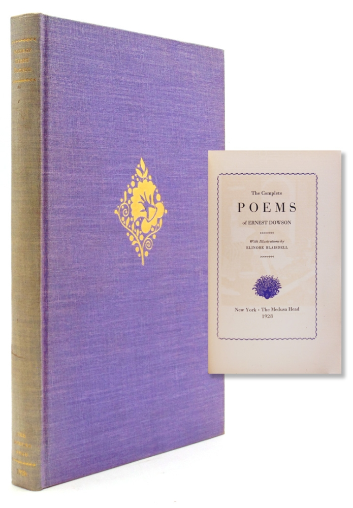 The Complete Poems of Ernest Dowson. Ernest Dowson.