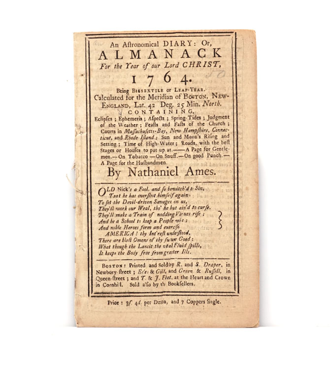 An Astronomical Diary: Or, Almanack for the Year of our Lord Christ, 1764. Almanac, Nathaniel Ames.