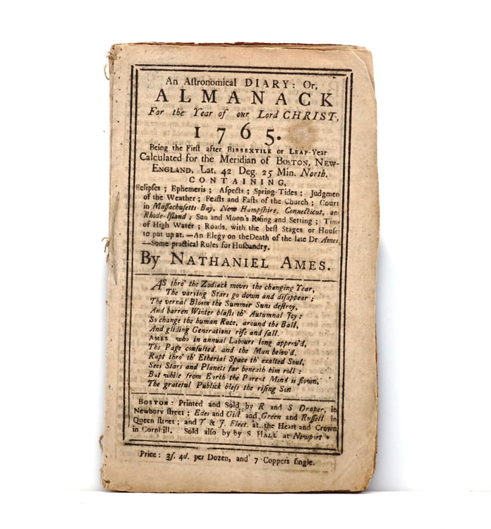 An Astronomical Diary: Or, Almanack for the Year of our Lord Christ, 1765. Almanac, Nathaniel Ames.