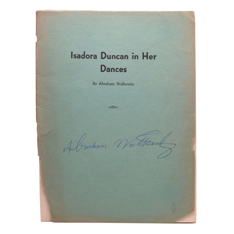 Isadora Duncan in Her Dances. With an Introduction by Maria-Theresa, Carl Van Vechten, Mary Fanton Roberts, Shaemas O'Sheel and Arnold Genthe. Isdaora Duncan, Abraham Walkowitz.