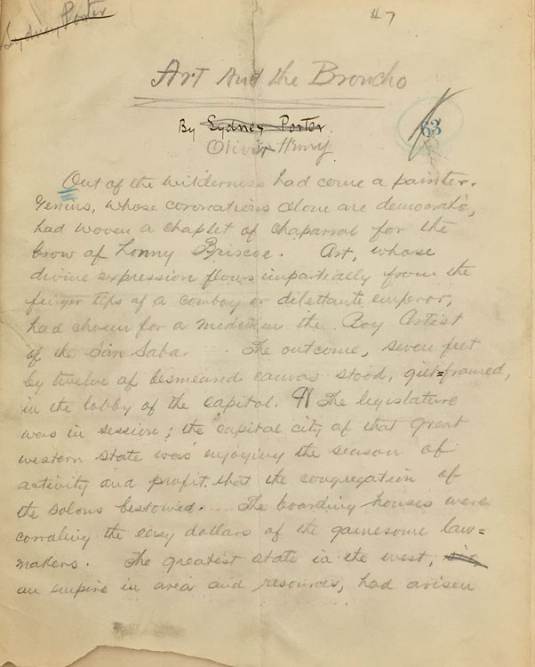 """Art and the Broncho. Author's Autograph Manuscript signed (""""Sydney Porter"""" and """"Olivier Henry""""). William Sydney Porter."""