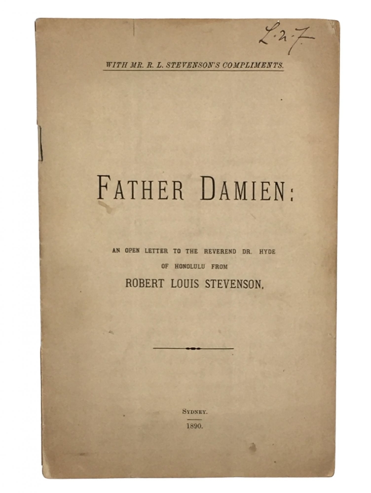 Father Damien: An Open Letter to the Reverend Dr. Hyde of Honolulu. Robert Louis Stevenson.