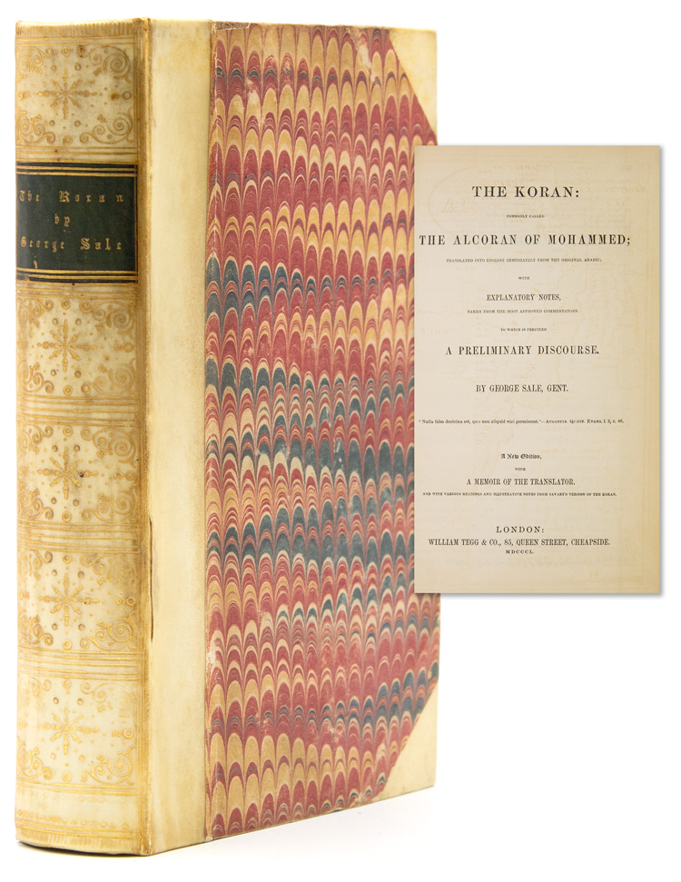 The Koran: Commonly called the Alcoran of Mohammed. George Sale.