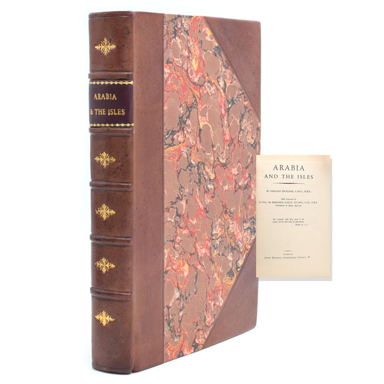 Arabia and The Isles. . With a Foreword By Lt.-Col. Sir Bernard Reilly, K.C.M.G., C.I.E., O.B.E. Governor of Aden, 1937-1940. Harold Ingrams.