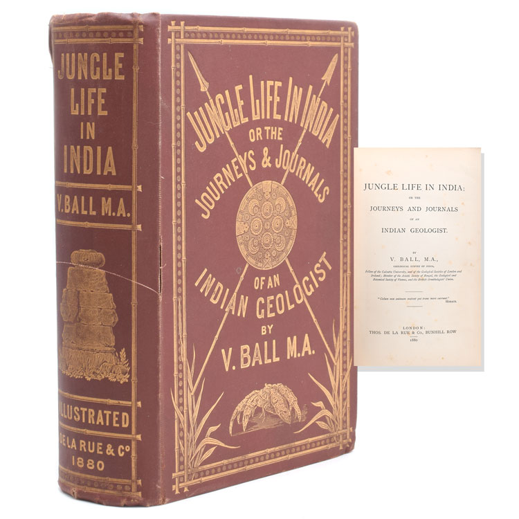 Jungle Life in India; or the Journeys and Journals of an Indian Geologist. V. Ball, M. A., alentine.