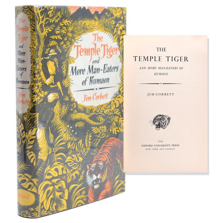 The Temple Tiger and More Man-Eaters of Kumaon. Jim Corbett.