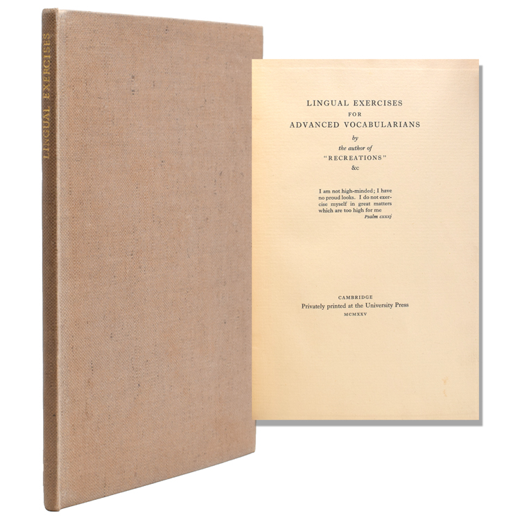 Lingual Exercises for Advanced Vocabularians. By the Author of Recreations. Siegfried Sassoon.