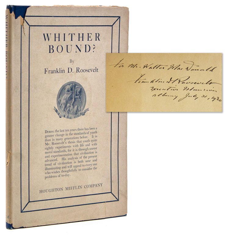 Whither Bound? Franklin D. Roosevelt.