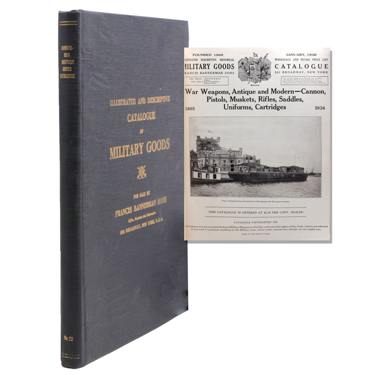 Illustrated and Descriptive Catalogue of Military Goods for sale by Francis Bannerman Sons. Francis Bannerman.