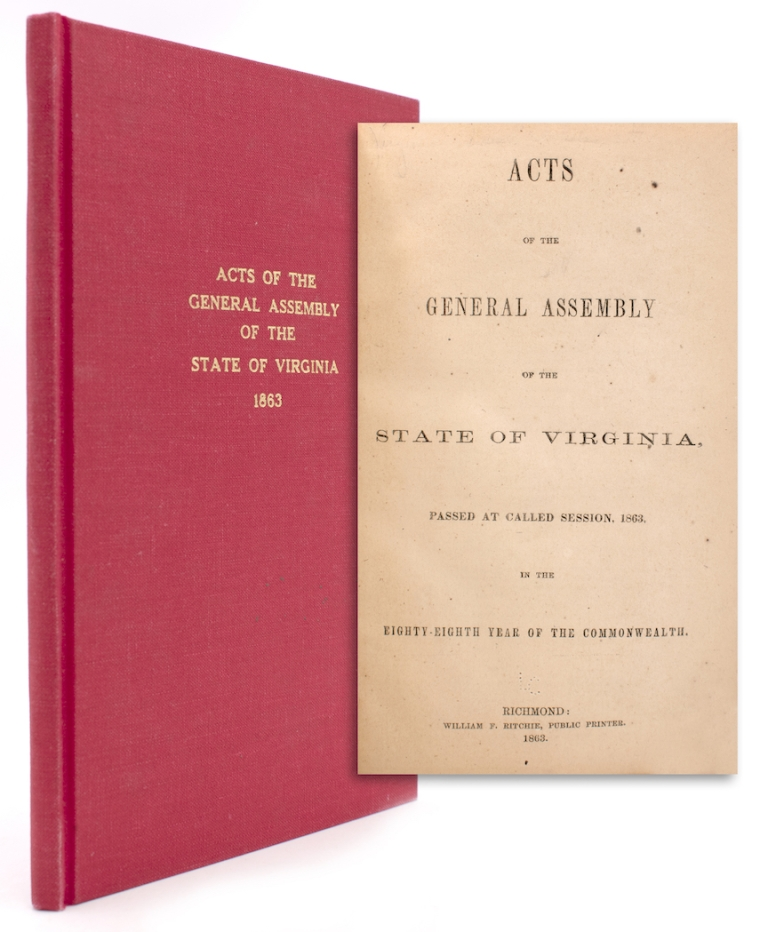 Acts of the General Assembly of the State of Virginia, passed at called session, 1863, in the eighty-eighth year of the Commonwealth. Virginia.
