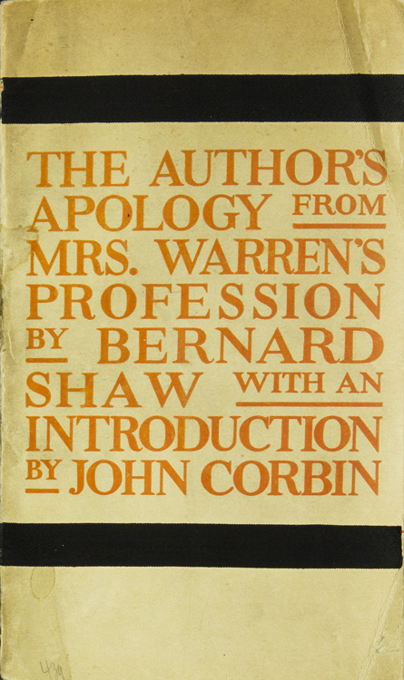 The Author's Apology from Mrs. Warren's Profession. With an Introduction by John Corbin. George Bernard Shaw.