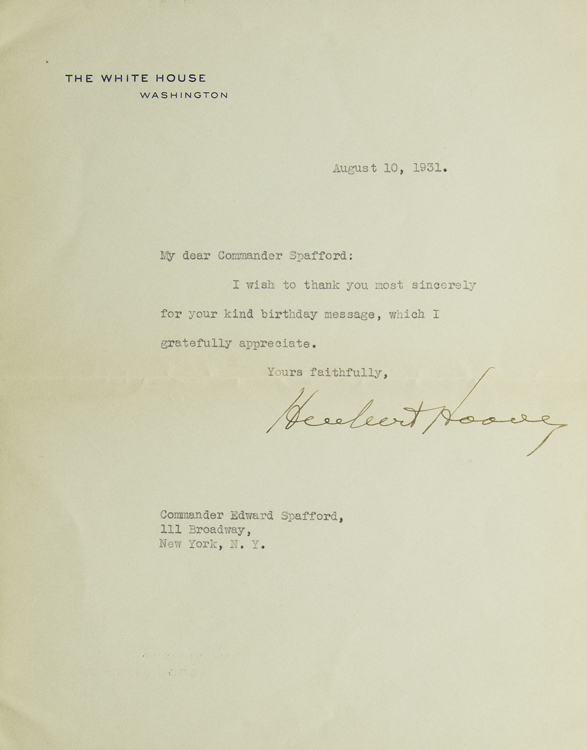 Typed Letter Signed, on White House Stationery, to Edward Spafford. Herbert Hoover.