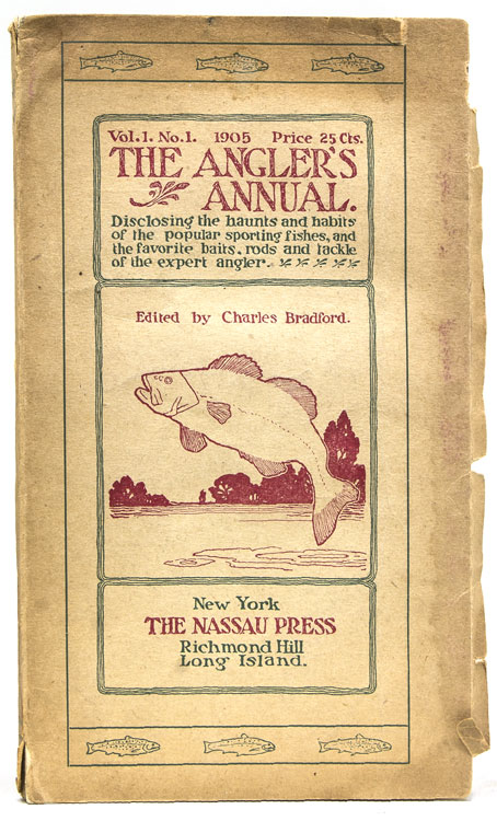 The Angler's Guide. A Handbook of the Haunts and Habits of the Popular Game Fishes, Inland and Marine…A Record of the Favorite Baits, Rods and Tackle of the Expert Angler and a Summary of the Fishing Resorts. Charles Bradford.