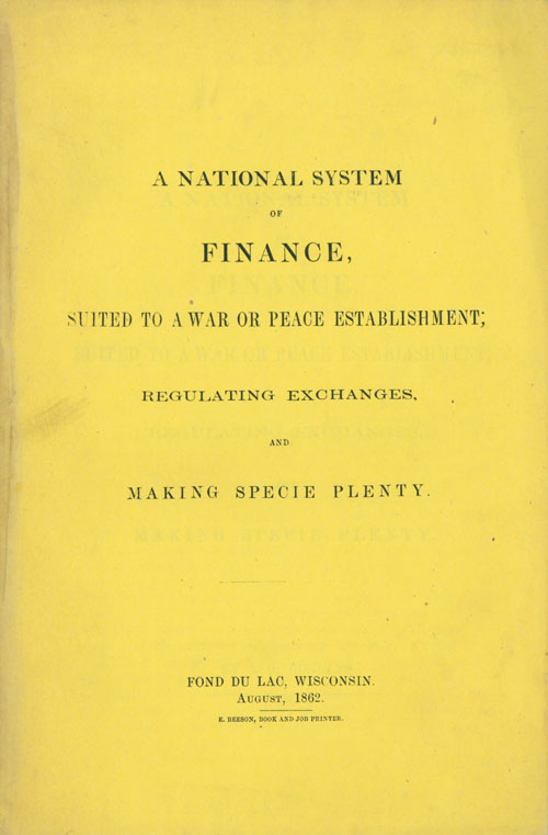 A National System of Finance, Suited to a War or Peace Establishment; Regulating Exchanges and making Specie Plenty. A. G. Ruggles.