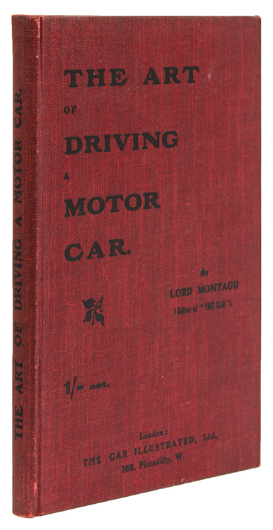 The Art of Driving a Motor Car. Automobiles, Lord Montagu.