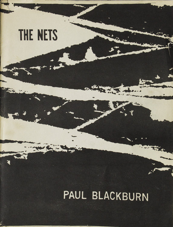 The Nets. Paul Blackburn.