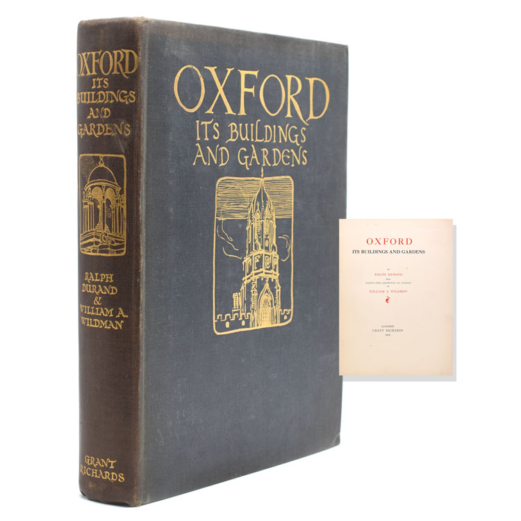 Oxford, Its Buildings and Gardens. Ralph Durand.