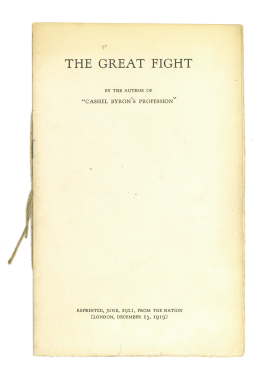 """The Great Fight. By the Author of """"Cashel Byron's Profession"""" Reprinted June, 1921, from the Nation London, December 13, 1919. George Bernard Shaw."""