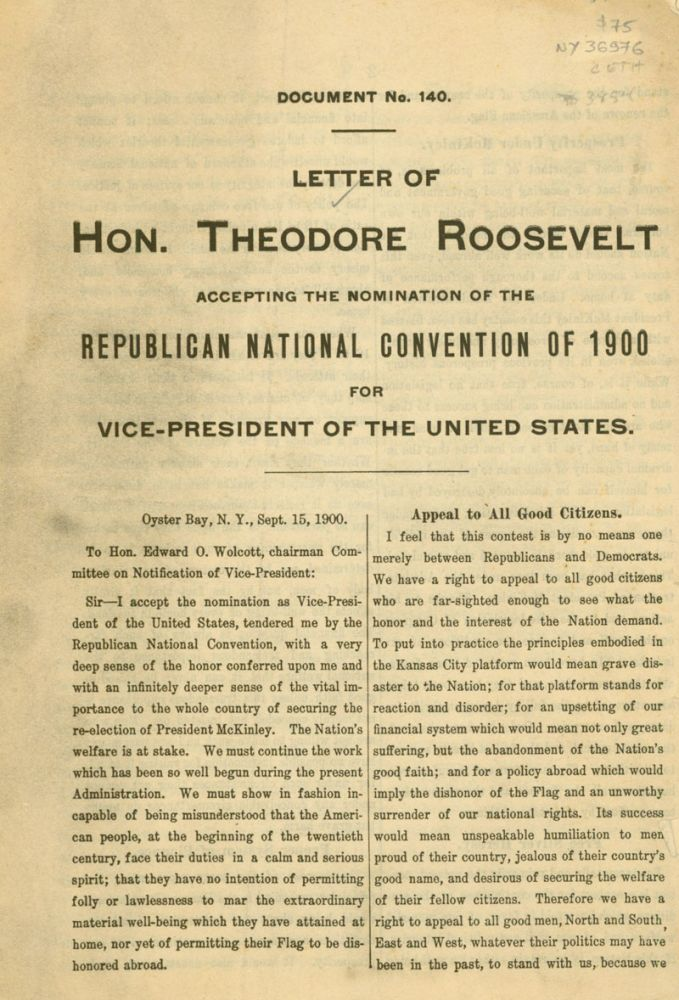 Letter of Hon. Theodore Roosevelt Accepting the Nomination of the Republican National Convention of 1900 for Vice-President of the United States. Theodore Roosevelt.