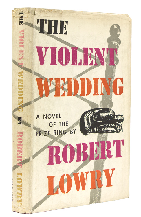 The Violent Wedding. Robert Lowry.