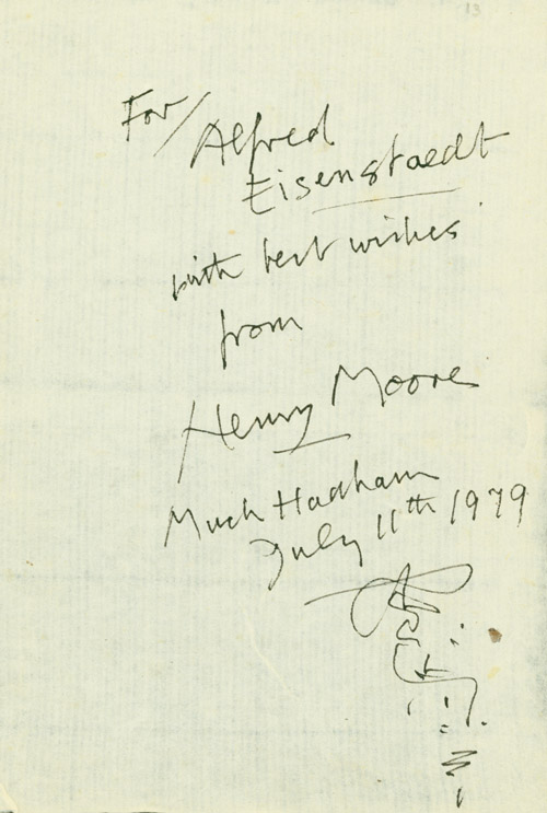 Autograph Note Signed to Alfred Eisenstaedt, Much Hadham, July 11th 1979. Henry Moore.