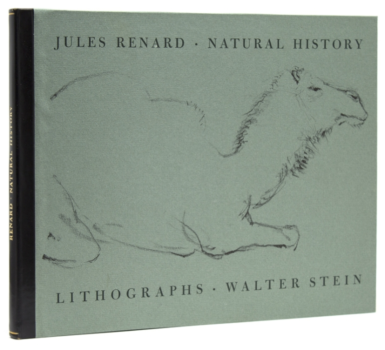 Natural History [Edited and Translated by Philip Hofer]. Lithographs [by] Walter Stein. Livres d'Artiste, Jules Renard, Walter STEIN.
