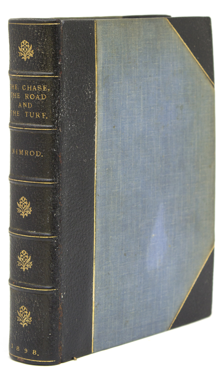 The Chace, The Turf, and The Road by Nimrod. Charles James Apperley.