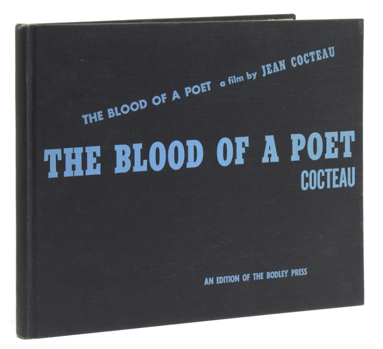 The Blood of a Poet. A Film. Translated by Lily Pons with Translator's Note. Jean Cocteau.