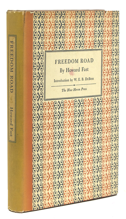 Freedom Road. With a Foreword by W.E.B. Du Bois. Howard Fast.