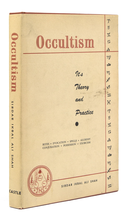 Occultism. Its Theory and Practice. Occultism, Sirdar Ikbal Ali Shah.