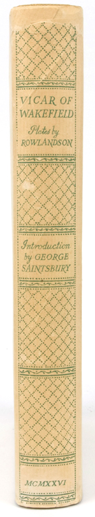 The Vicar of Wakefield. Introduction by George Saintsbury. Thomas Rowlandson, Oliver Goldsmith.