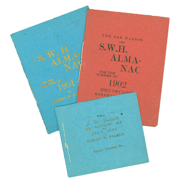 S.W. Harbor Almanac for July, 1899; The S.W.H. Almanac for the Summer of 1901; & The Bar Harbor and S.W. H. Almanac for the Summer of 1902. Maine, Robert Wayne Byerly.