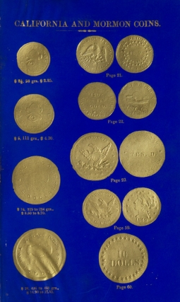 New Varieties of Gold and Silver Coins, Counterfeit Coins, and Bullion; With Mint Values