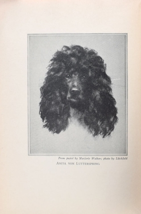 Poodles in Particular: History, care and mamagement of the standard, minature and toy varieties for home and show ring