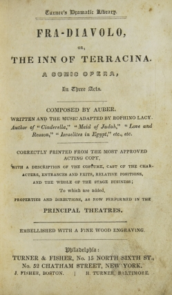 """A volume of 10 bound plays, all but two from the Turner Dramatic Library, described as """"Correctly printed from the most Approved Acting Copy with a description of the Costume, Cast of the Characters, Entrances and Exits, Relative Positions and the Whole of the Stage Business to which are added Properties and Directions as now performed in the Principal Theatres"""""""
