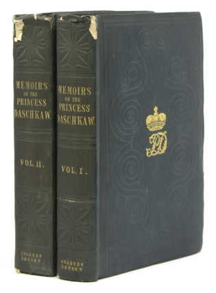 Memoirs of the Princess Daschkaw, Lady of Honour to Catherine II. Empress of All the Russias: Written by herself: Comprising Letters of the Empress and other Correspondence. Edited from the originals from Mrs. W. Bradford. Russia, Princess Daschkaw, Catherine.