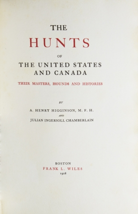 The Hunts of the United States and Canada: Their Masters, Hounds and Histories