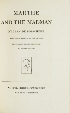 Marthe and the Madman. Translated from the French by Pierre Loving