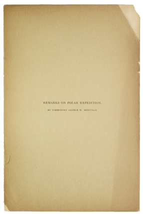 Remarks on Polar Expedition. George W. Melville, Commodore