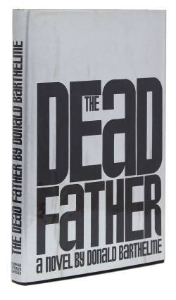 The Dead Father. Donald Barthelme.