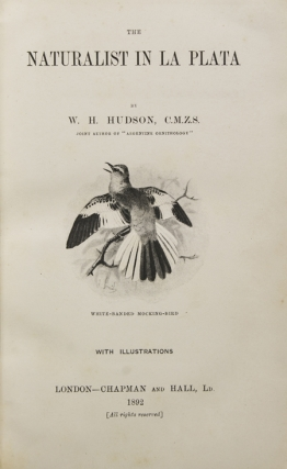 The Naturalist in La Plata. W. H. Hudson
