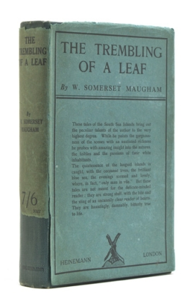 The Trembling of a Leaf. Little Stories of the South Sea Islands. William Somerset Maugham.