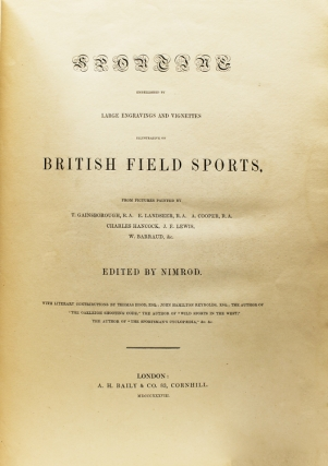 Sporting Embellished by Large Engravings Illustrative of British Field Sports