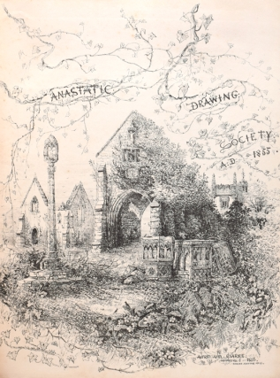 Anastatic Drawing Society, for the years 1855-57, and 1860. The Ilam Anastatic Drawing Society, for 1862, Vol. XI (1871), Vol. XII (1872), edited by Rev. G.R. Mackarness. [AND] Anastatic Drawing Society, for the years 1876, 1877, Vol. XX (1882), Vol. XXI (1883), Vol. XXII (1884-86), and Vol. XXIII (1887-89), edited by Llewellyn Jewitt