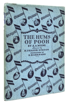 The Hums of Pooh. Lyrics by Pooh. Music by H. Fraser-Simson. Introduction by A.A. Milne....
