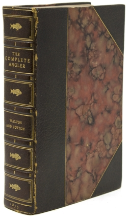 The Complete Angler ... with original memoirs and notes by Sir Harris Nicolas. Izaac Walton.