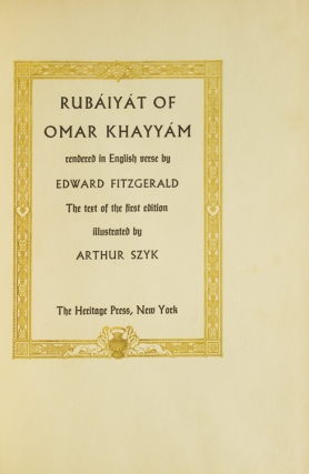 Rubáiyát of Omar Kháyyám rendered into English verse by Edward Fitzgerald, The text of the First edition