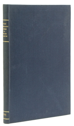 Letters from Edward Fitzgerald to Bernard Quaritch 1853-1883. Edited by C. Quaritch Wrentmore. Edward Fitzgerald.